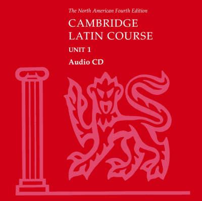 North American Cambridge Latin Course Unit 1 Audio CD by North American Cambridge Classics Project