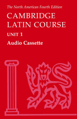 North American Cambridge Latin Course Unit 1 Audio Cassette by North American Cambridge Classics Project