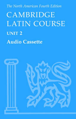 North American Cambridge Latin Course Unit 2 Audio Cassette by North American Cambridge Classics Project