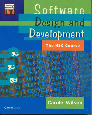 Software Design and Development: The HSC Course by Carole Wilson