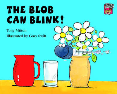 The Blob Can Blink! by Tony Mitton