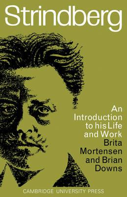 Strindberg by Brita M. E. Mortensen, Brian Westerdale Downs