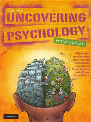 Uncovering Psychology VCE Units 3&4 by Gregory Sargent, Mara Bormanis, Jodie Campara, Katie Niklaus