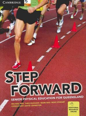 Step Forward: Senior Physical Education for Queensland by Michael Kiss, Mark Rasi, Theo Kleoudis, Ross Stewart