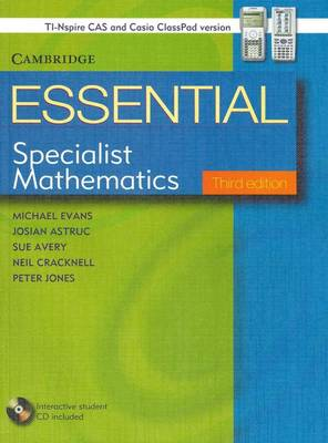 Essential Specialist Mathematics with Student CD-ROM TIN/CP Version by Michael Evans, Josian Astruc, Neil Cracknell, Sue Avery
