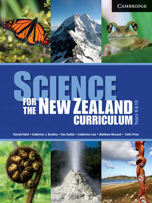 Science for the New Zealand Curriculum Years 9 and 10 by Donald Reid, Catherine Bradley, Des Duthie, Catherine Low