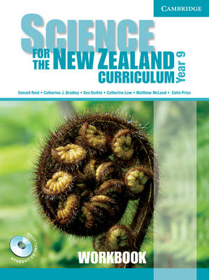 Science for the New Zealand Curriculum Year 9 Workbook and CD-ROM by Donald Reid, Catherine Bradley, Des Duthie, Catherine Low