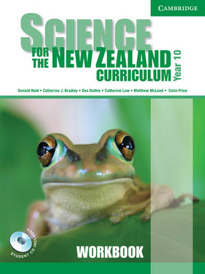 Science for the New Zealand Curriculum Year 10 Workbook and CD-ROM by Donald Reid, Catherine Bradley, Des Duthie, Catherine Low