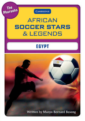 African Soccer Stars and Legends - Egypt by Manyo Bernard Besong