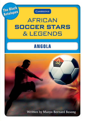 African Soccer Stars and Legends - Angola by Manyo Bernard Besong