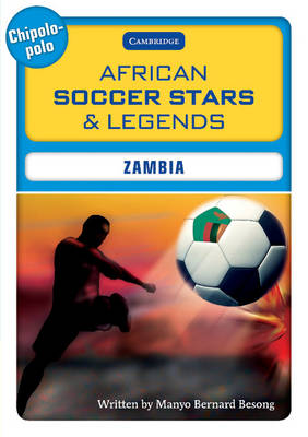 African Soccer Stars and Legends - Zambia by Manyo Bernard Besong