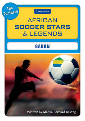 African Soccer Stars and Legends - Gabon by Manyo Bernard Besong