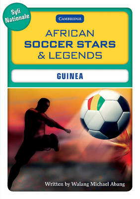 African Soccer Stars and Legends - Guinea by Walang Michael Abang