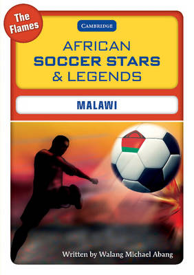 African Soccer Stars and Legends - Malawi by Walang Michael Abang