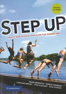 Step Up: Health and Physical Education for Queensland Teacher CD-Rom by Frank Brunetto, Patrick Atkinson, Caroline Brooks, Theo Kleoudis
