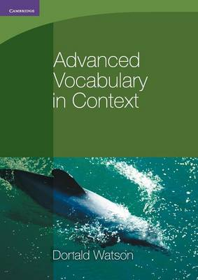 Advanced Vocabulary in Context by Donald Watson