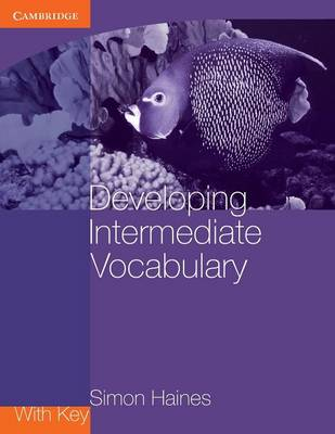 Developing Intermediate Vocabulary with Key by Simon Haines
