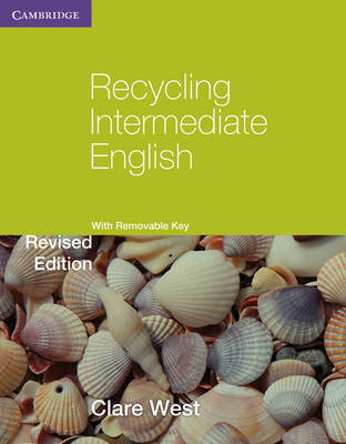 Recycling Intermediate English with Removable Key by Clare West