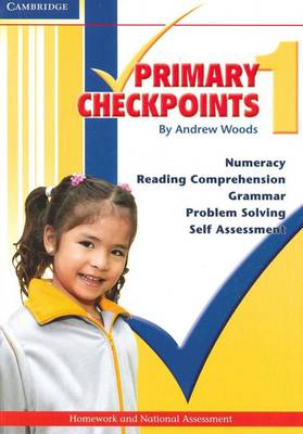 Cambridge Primary Checkpoints - Preparing for National Assessment 1 by Andrew Woods
