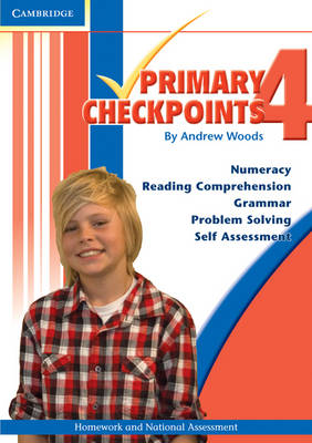 Cambridge Primary Checkpoints - Preparing for National Assessment 4 by Andrew Woods