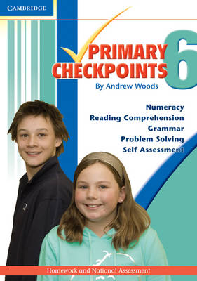 Cambridge Primary Checkpoints - Preparing for National Assessment 6 by Andrew Woods