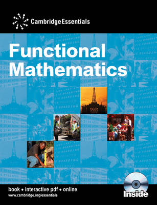 Cambridge Essentials Functional Mathematics Book with CD-ROM by Graham Newman, Joan Nott, Joan Knott, Kevin Tanner