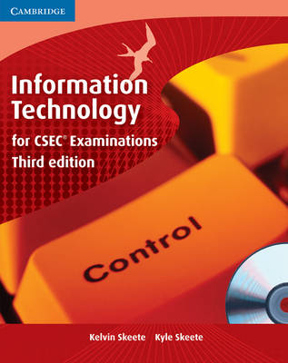 Information Technology for CSEC by Kelvin Skeete, Kyle Skeet