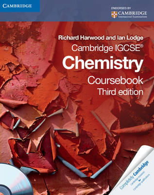 Cambridge IGCSE Chemistry Coursebook with CD-ROM by Richard Harwood, Ian Lodge