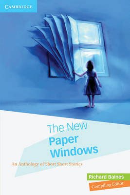 The New Paper Windows An Anthology of Short Short Stories by Richard Baines
