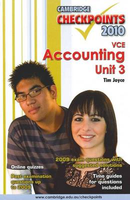 Cambridge Checkpoints VCE Accounting Unit 3 2010 by Tim Joyce