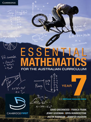 Essential Mathematics for the Australian Curriculum Year 7 by David Greenwood, Bryn Humberstone, Justin Robinson, Jenny Goodman