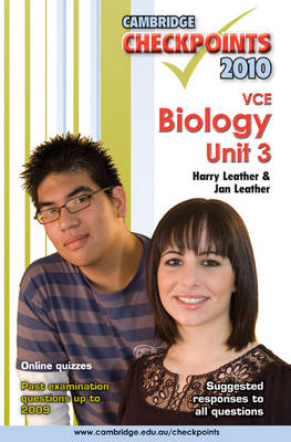 Cambridge Checkpoints VCE Biology Unit 3 2010 by Harry Leather, Jan Leather