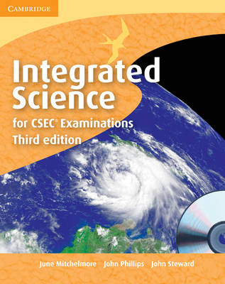 Integrated Science for CSEC Secondary Only Student Book with CD-ROM by June Mitchelmore, John Phillips, John Steward