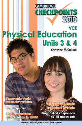 Cambridge Checkpoints VCE Physical Education Units 3&4 2010 by Christine McCallum