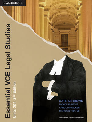 Essential VCE Legal Studies Units 3 and 4 Second Edition Pack by Kate Ashdown, Nicholas Bates, Carolyn Walker, Margaret Bates