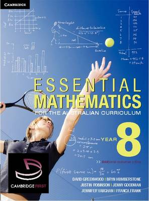 Essential Mathematics for the Australian Curriculum Year 8 by David Greenwood, Bryn Humberstone, Justin Robinson, Jenny Goodman