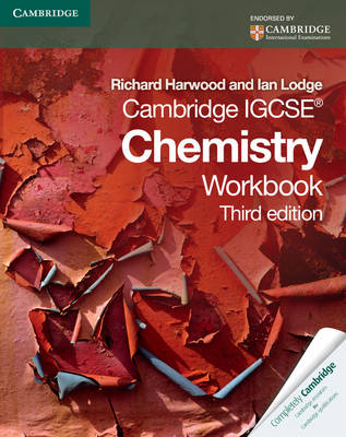 Cambridge IGCSE Chemistry Workbook by Richard Harwood, Ian Lodge