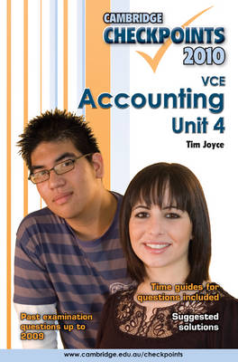 Cambridge Checkpoints VCE Accounting Unit 4 2010 by Tim Joyce