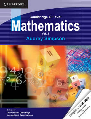Cambridge O Level Mathematics: Volume 2 by Audrey Simpson