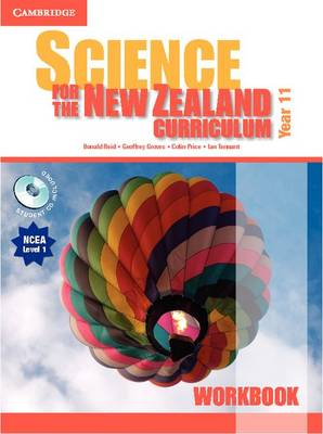 Science for the New Zealand Curriculum Year 11 Workbook and Student CD-ROM by Donald Reid, Geoffrey Groves, Colin Price, Ian Tennant