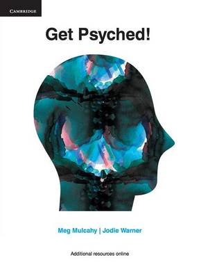Get Psyched! Psychology for Year 10 by Meg Mulcahy, Jodie Warner