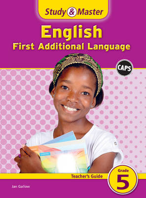 Study and Master English Grade 5 Teacher's File First Additional Language by Fiona Macgregor, Karen Morrison, Daphne Paizee