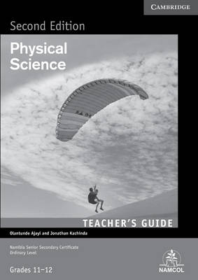 NSSC Physical Science Teacher's Guide by Jonathan Kachinda, Olantunde Ajayi