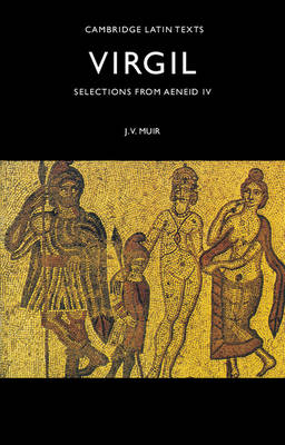 Selections from Aeneid IV by Virgil