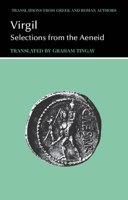 Virgil Selections from the Aeneid by Virgil