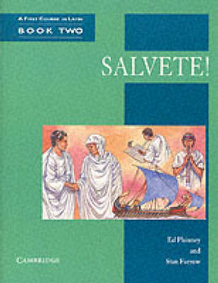 Salvete! Book 2 A First Course in Latin by Ed Phinney, Stan Farrow
