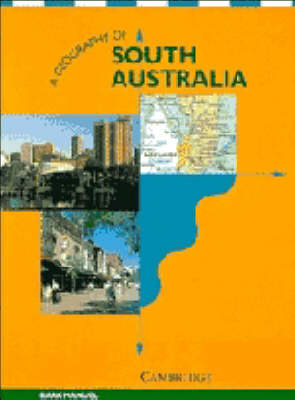A Geography of South Australia by Mark Manuel