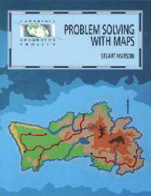 Problem Solving with Maps by Stuart Marson