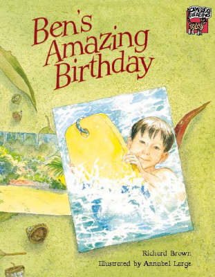 Ben's Amazing Birthday by Richard Brown