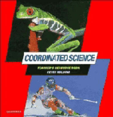 Coordinated Science Teacher's Resource Book Teacher's Resource Book by Peter Wilding, etc.